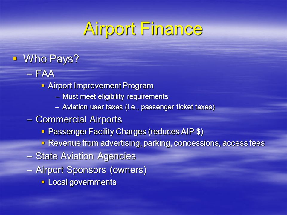 Airport Finance Who Pays FAA Commercial Airports
