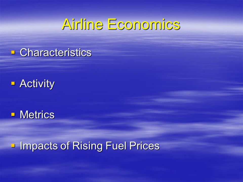 Airline Economics Characteristics Activity Metrics