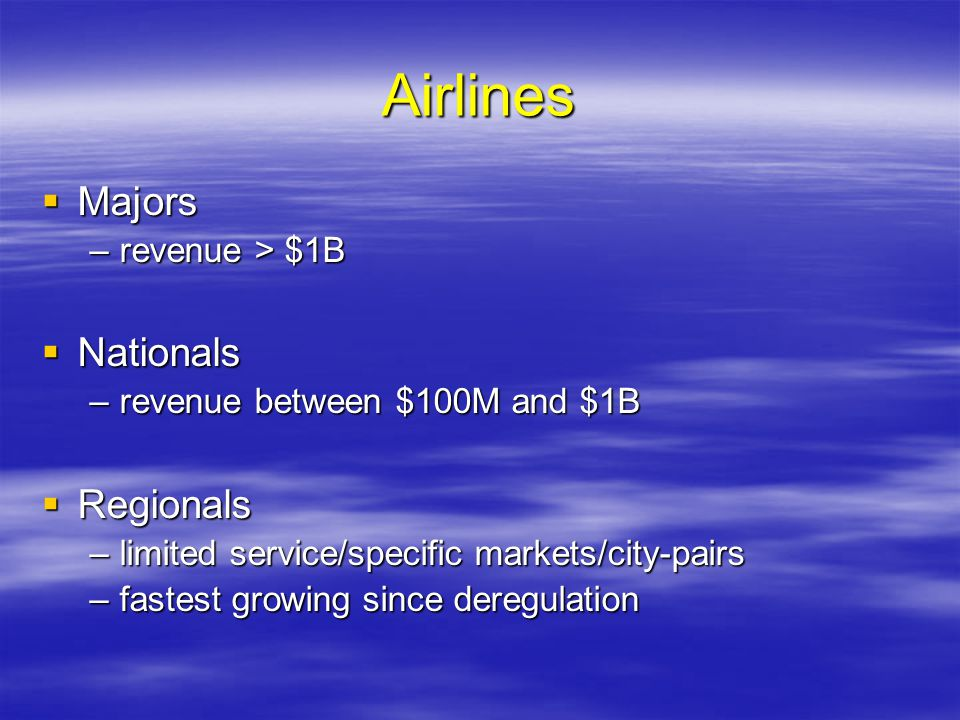 Airlines Majors Nationals Regionals revenue > $1B