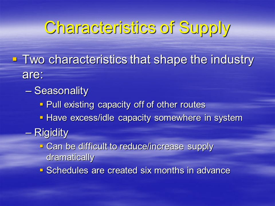 Characteristics of Supply