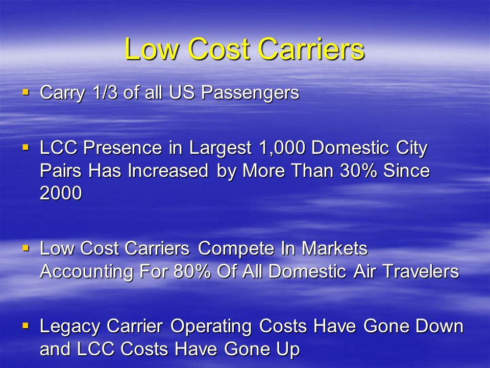 Low Cost Carriers Carry 1/3 of all US Passengers