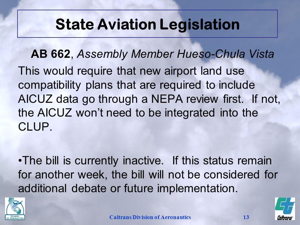 State Aviation Legislation Caltrans Division of Aeronautics