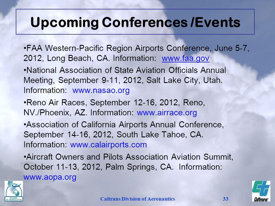 Upcoming Conferences /Events Caltrans Division of Aeronautics