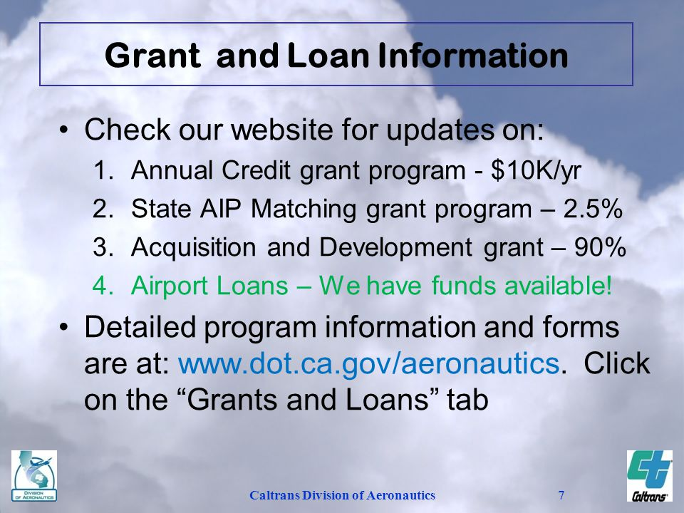 Grant and Loan Information Caltrans Division of Aeronautics