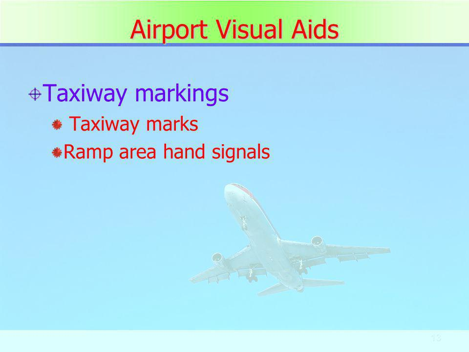 Airport Visual Aids Taxiway markings Taxiway marks
