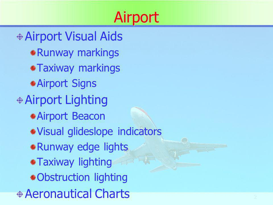 Airport Airport Visual Aids Airport Lighting Aeronautical Charts