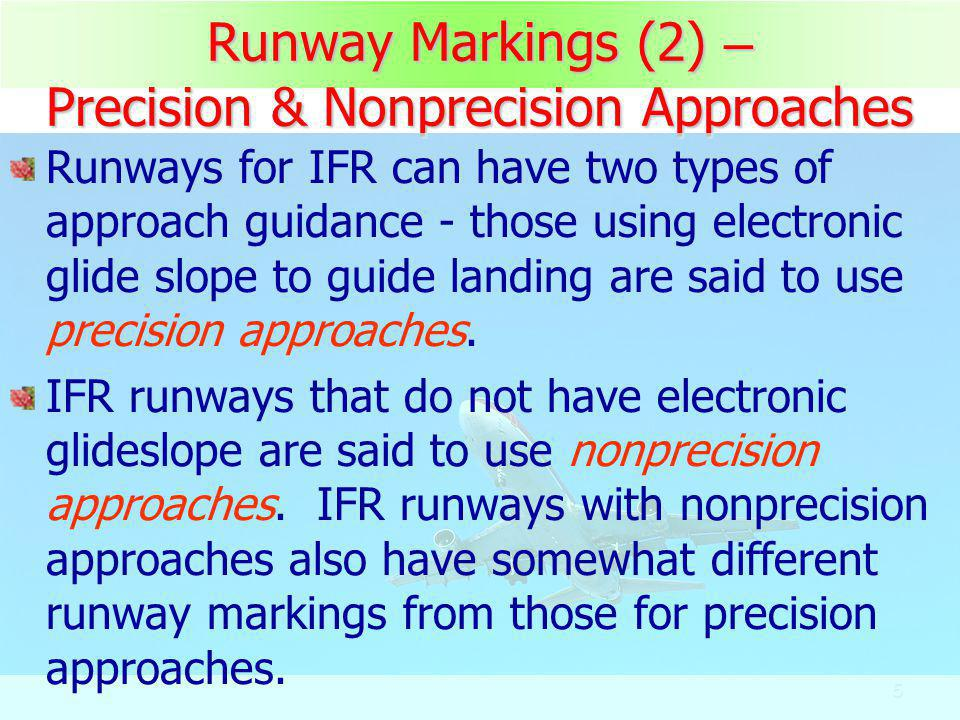 Runway Markings (2) – Precision & Nonprecision Approaches