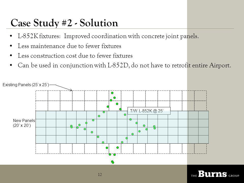 Case Study #2 - Solution L-852K fixtures: Improved coordination with concrete joint panels. Less maintenance due to fewer fixtures.