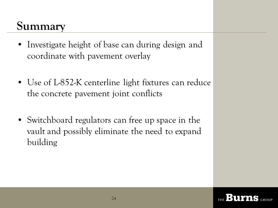 Summary Investigate height of base can during design and coordinate with pavement overlay.