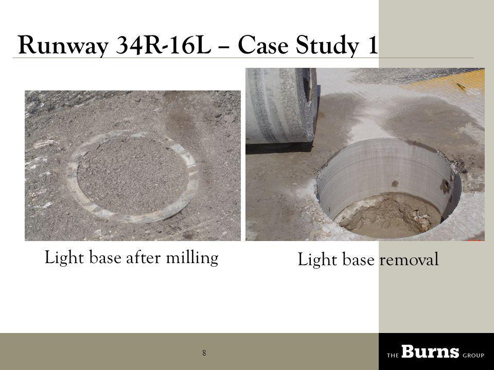 Runway 34R-16L – Case Study 1 Light base after milling