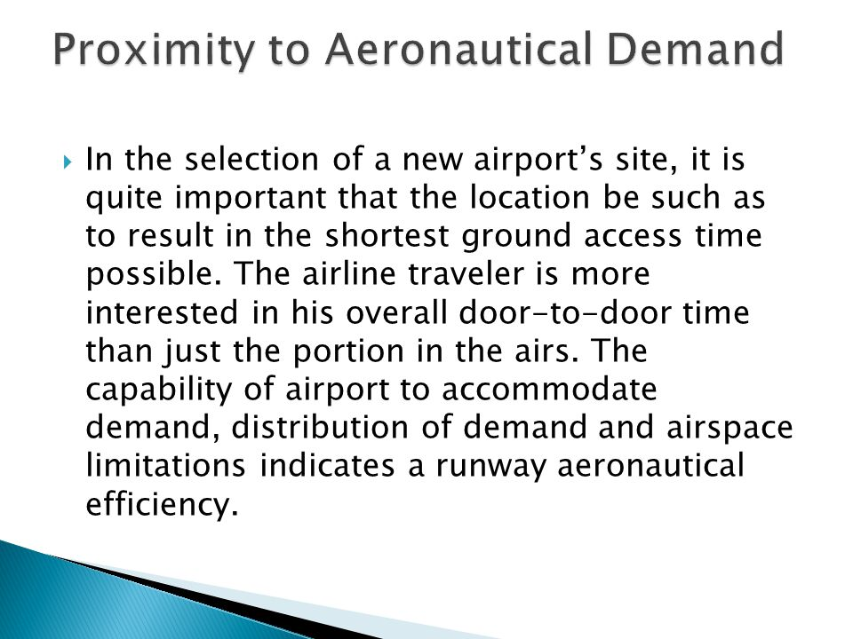 Proximity to Aeronautical Demand