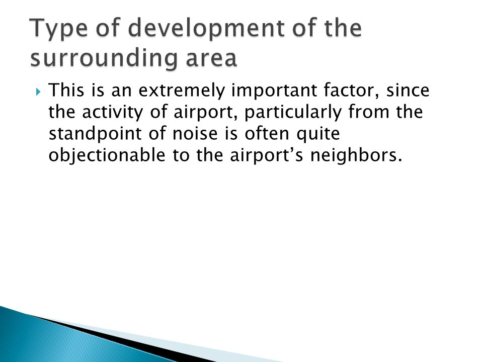 Type of development of the surrounding area