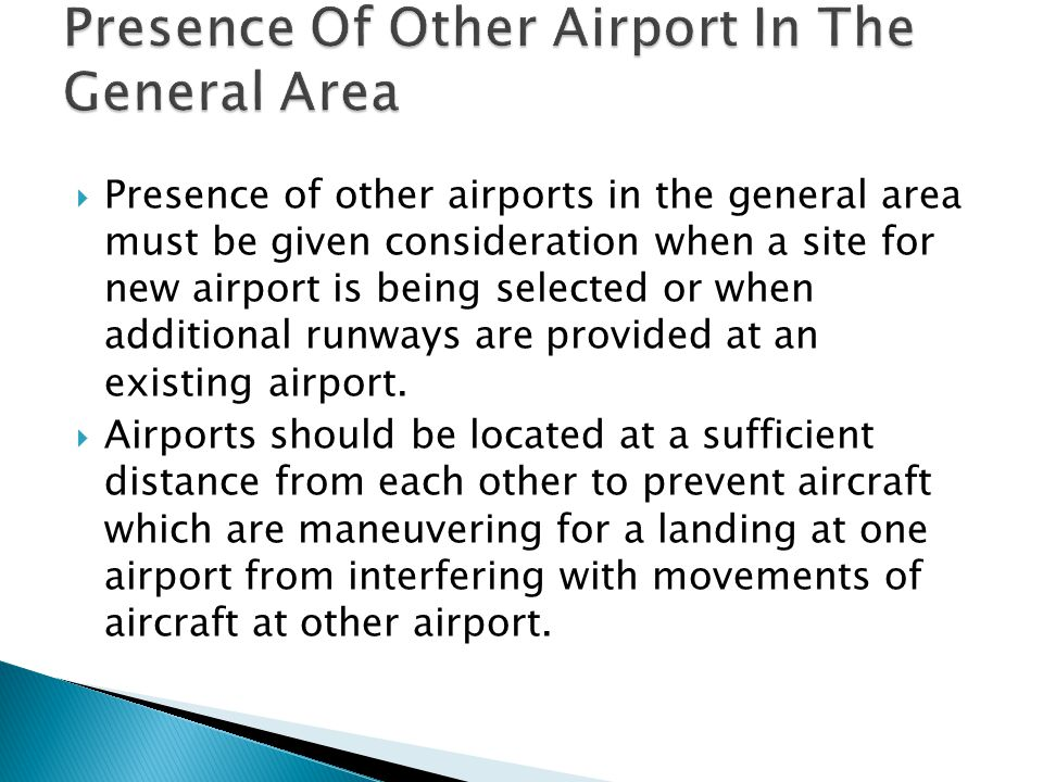 Presence Of Other Airport In The General Area