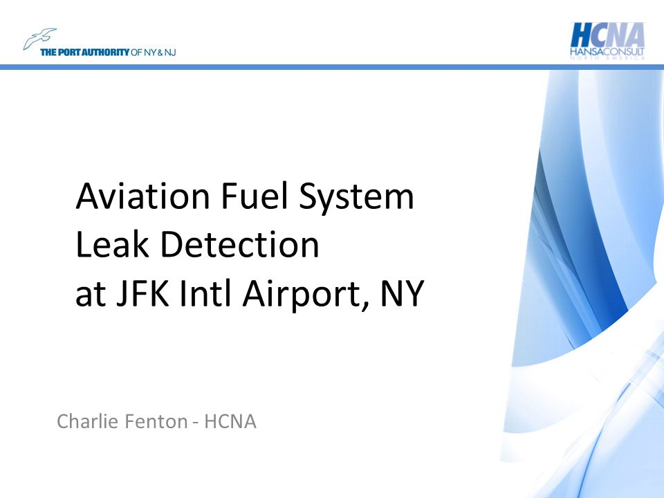 Aviation Fuel System Leak Detection at JFK Intl Airport, NY