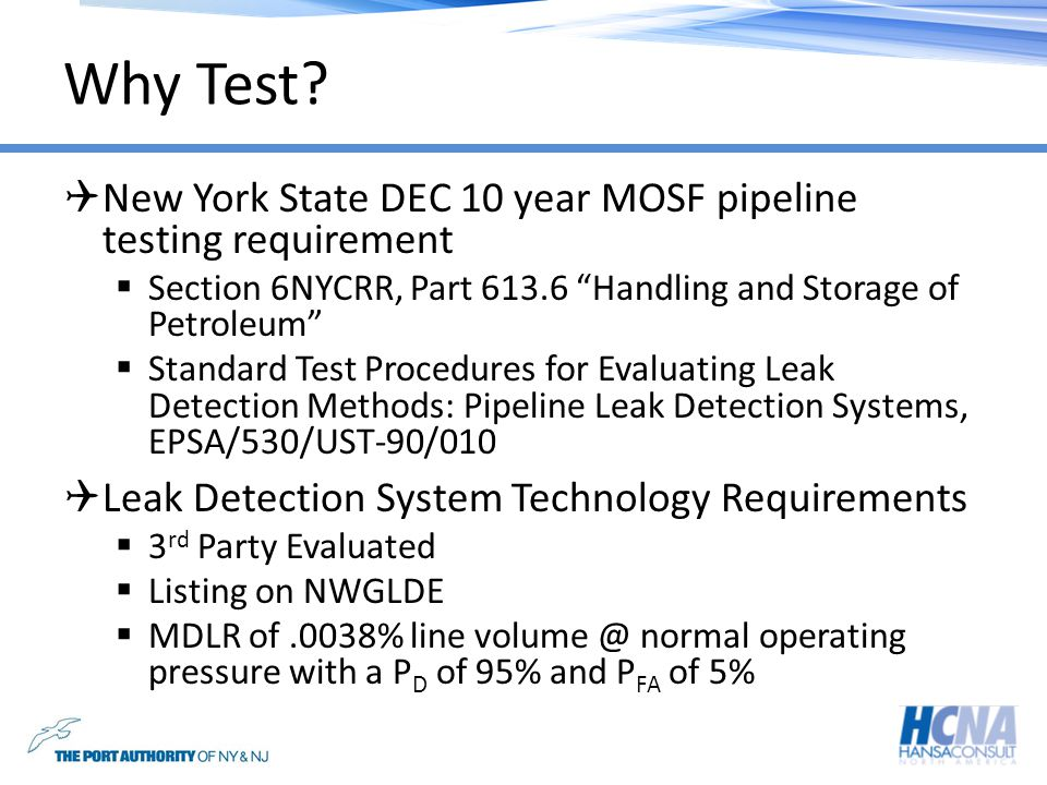 Why Test New York State DEC 10 year MOSF pipeline testing requirement