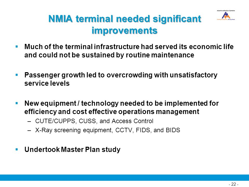 NMIA terminal needed significant improvements
