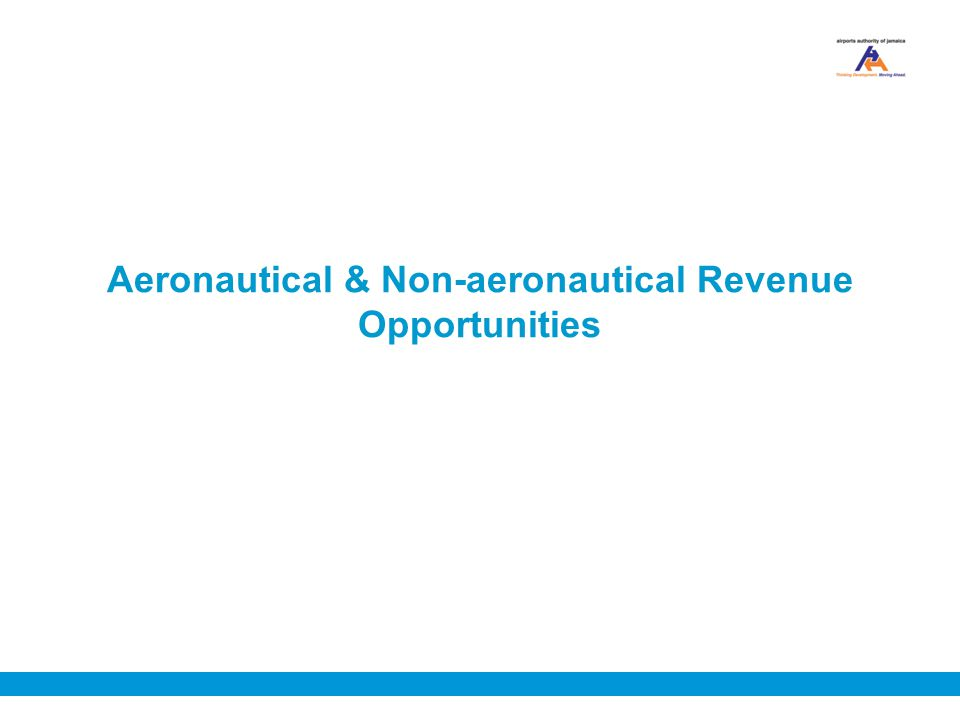 Aeronautical & Non-aeronautical Revenue Opportunities