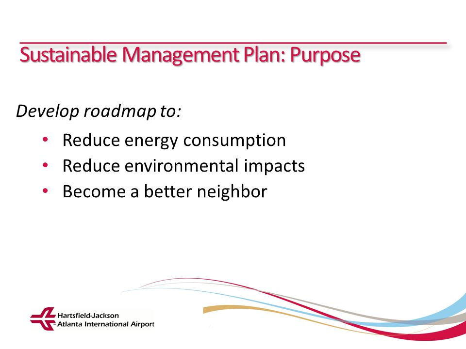 Sustainable Management Plan: Purpose