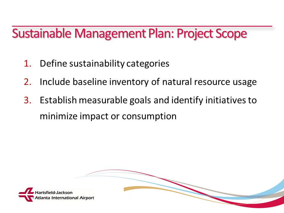 Sustainable Management Plan: Project Scope