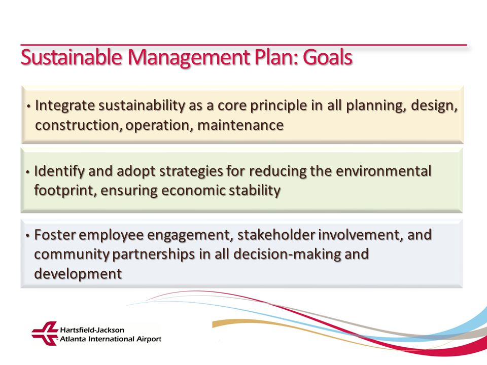 Sustainable Management Plan: Goals