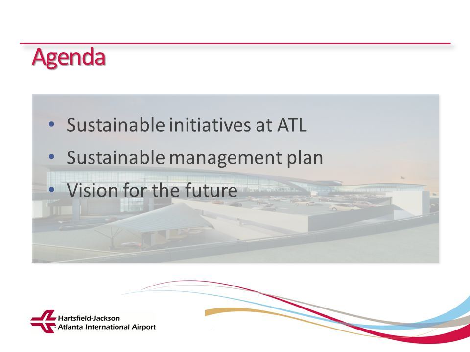 Agenda Sustainable initiatives at ATL Sustainable management plan