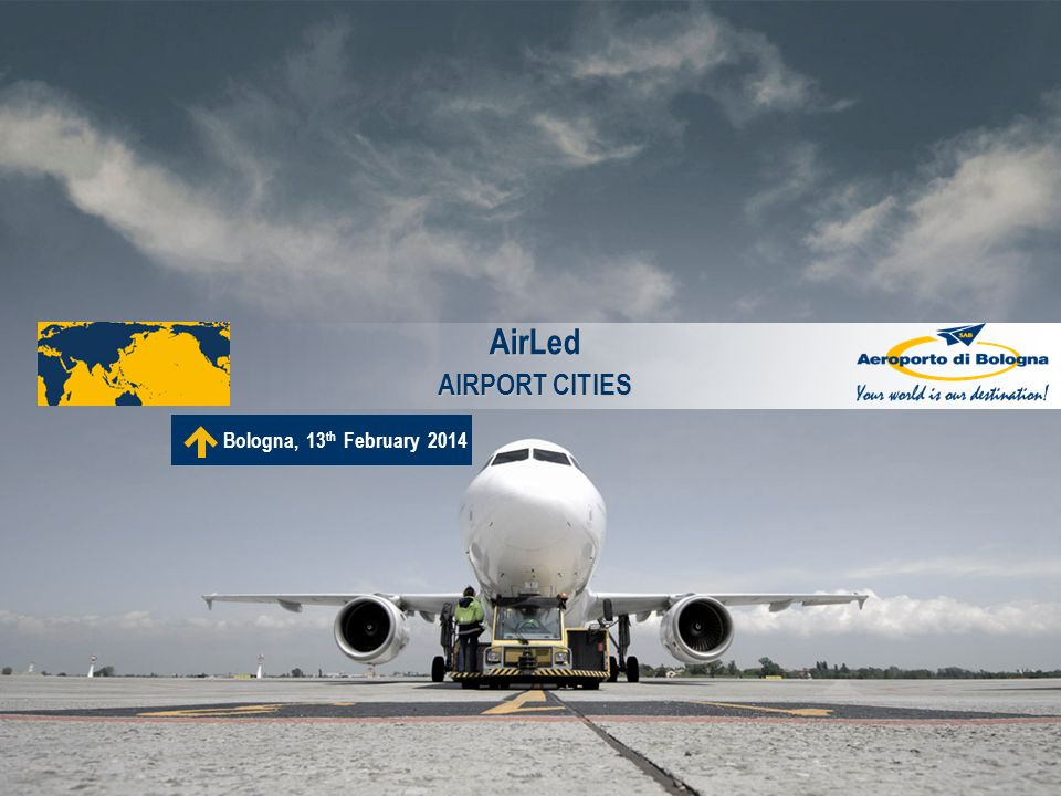 AirLed AIRPORT CITIES Bologna, 13th February 2014