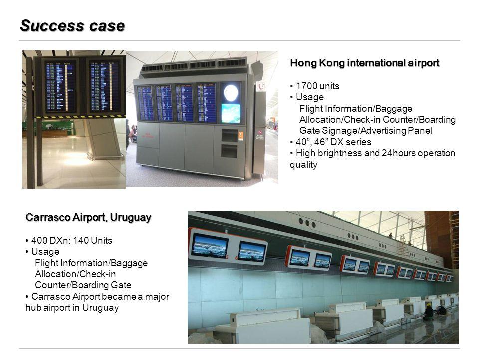 Success case Hong Kong international airport Carrasco Airport, Uruguay