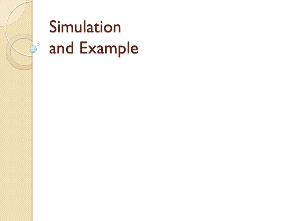 Simulation and Example