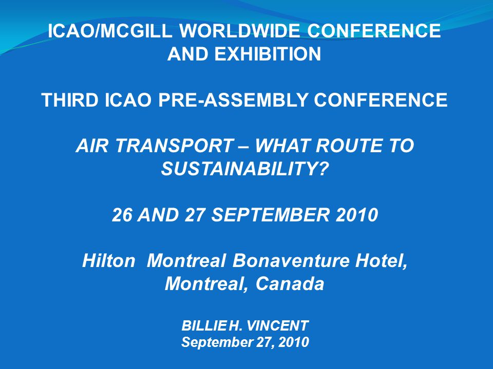 ICAO/MCGILL WORLDWIDE CONFERENCE AND EXHIBITION