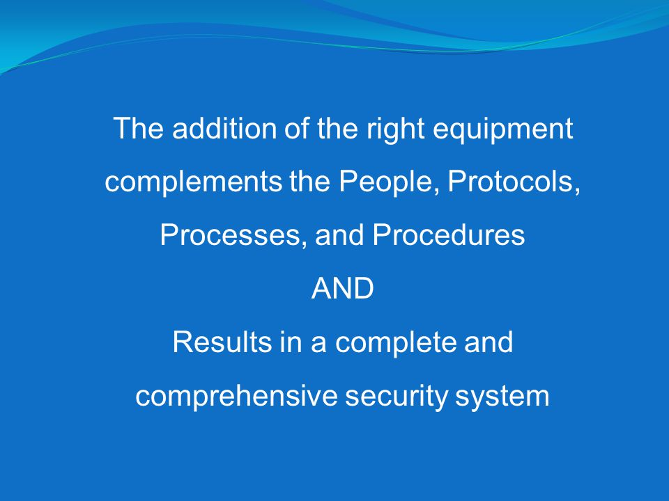 Results in a complete and comprehensive security system
