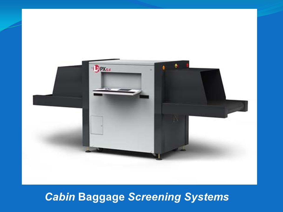Cabin Baggage Screening Systems