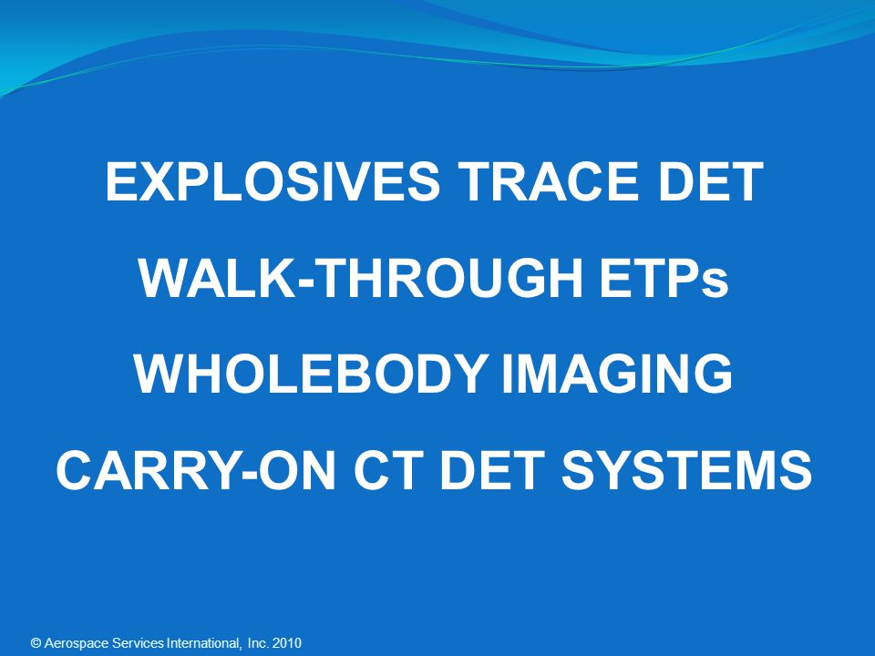 CARRY-ON CT DET SYSTEMS