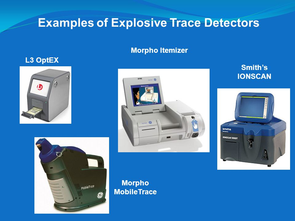 Examples of Explosive Trace Detectors