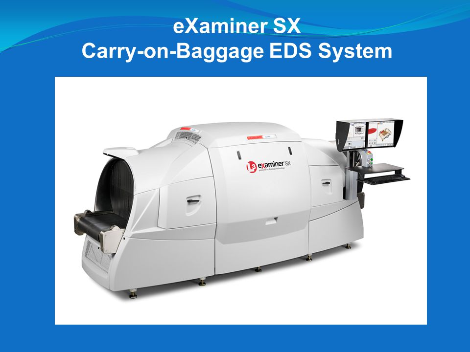 eXaminer SX Carry-on-Baggage EDS System