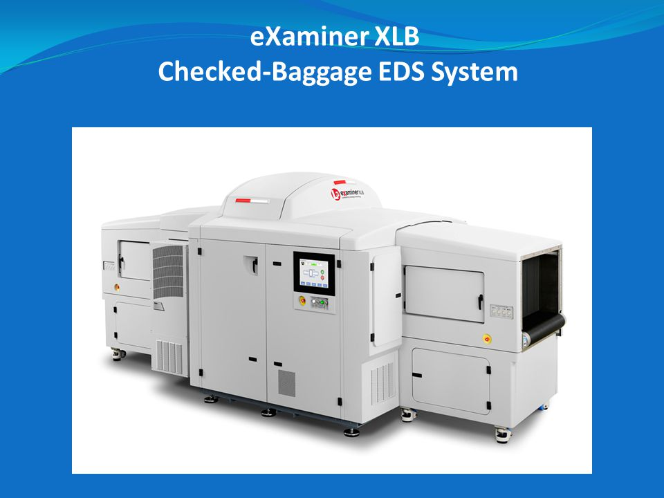 eXaminer XLB Checked-Baggage EDS System