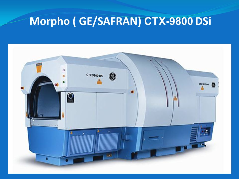 Morpho ( GE/SAFRAN) CTX-9800 DSi