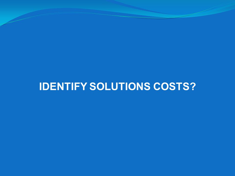 IDENTIFY SOLUTIONS COSTS