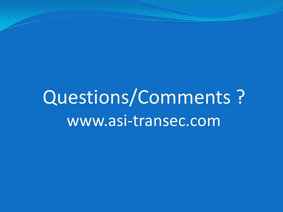 Questions/Comments www.asi-transec.com