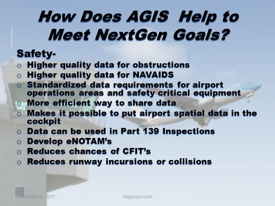 How Does AGIS Help to Meet NextGen Goals