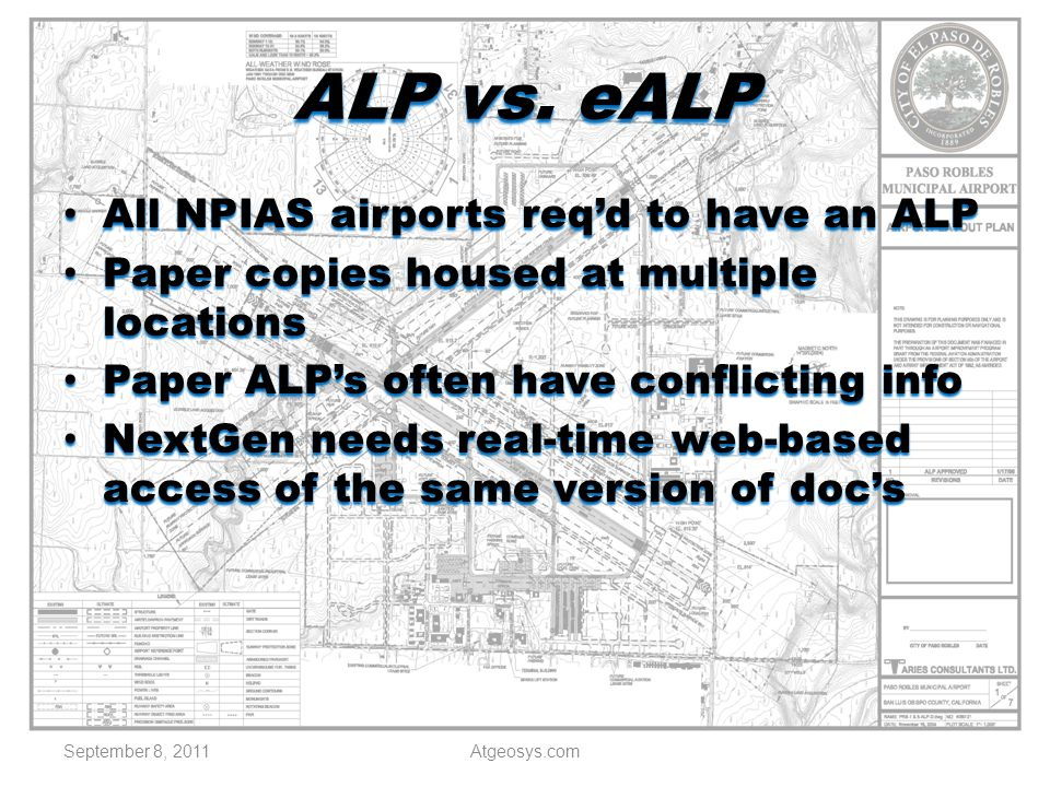 ALP vs. eALP All NPIAS airports req'd to have an ALP