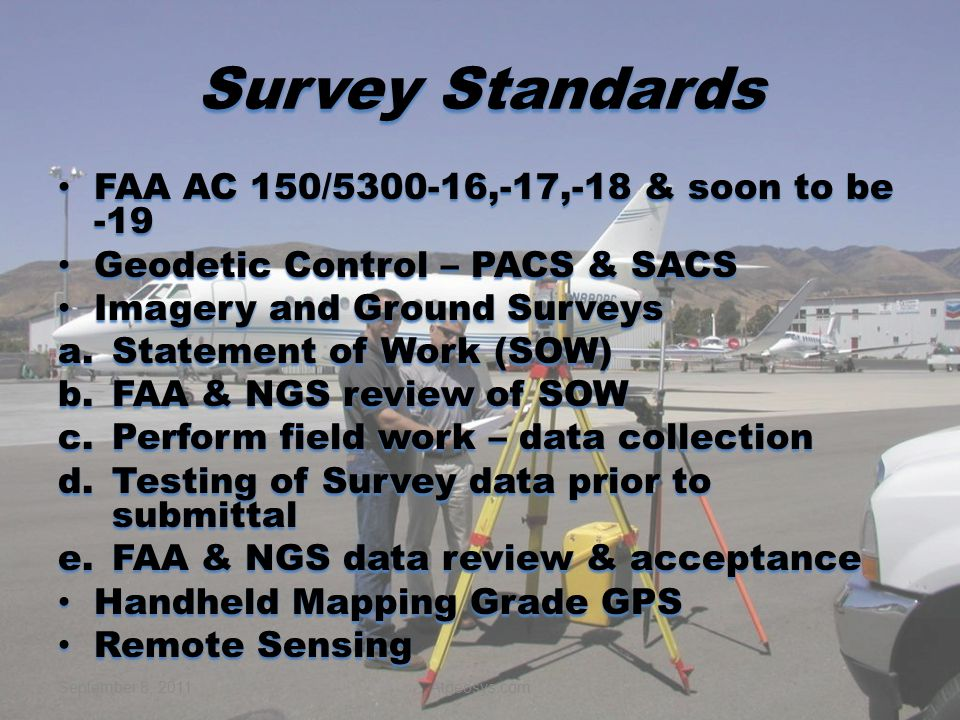 Survey Standards FAA AC 150/5300-16,-17,-18 & soon to be -19