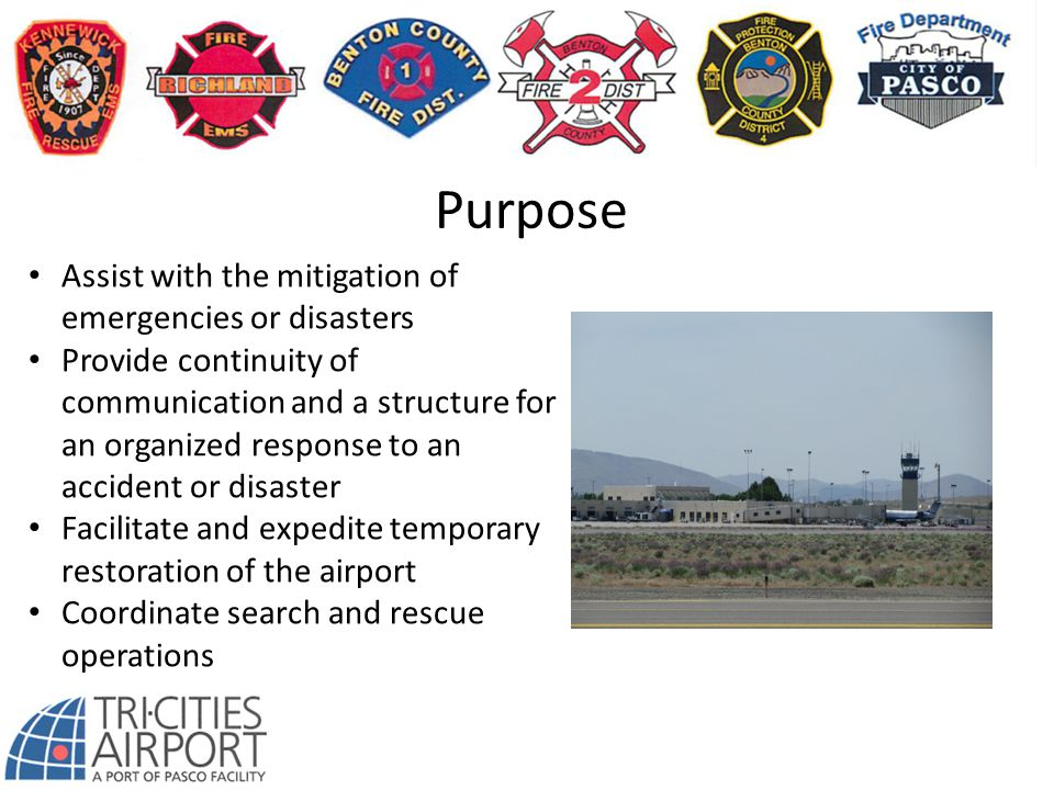 Purpose Assist with the mitigation of emergencies or disasters
