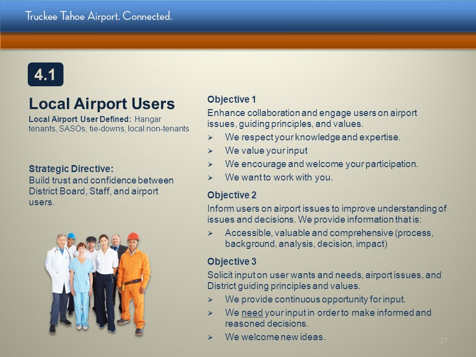 4.1 Local Airport Users Local Airport User Defined: Hangar tenants, SASOs, tie-downs, local non-tenants.