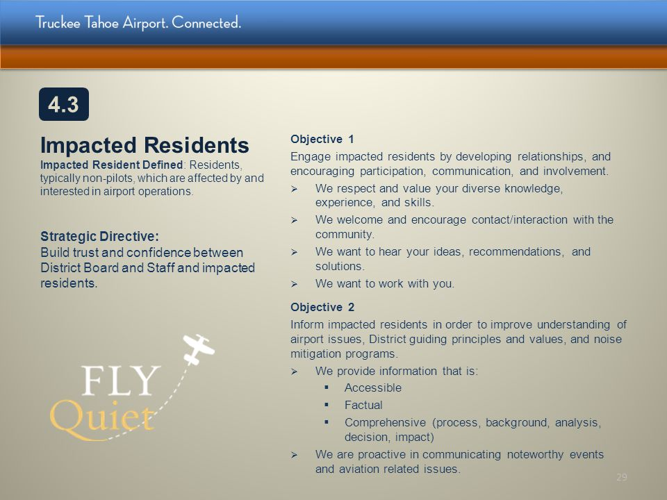 4.3 Impacted Residents Impacted Resident Defined: Residents, typically non-pilots, which are affected by and interested in airport operations.