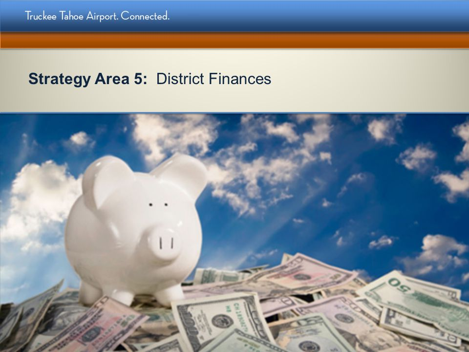 Strategy Area 5: District Finances