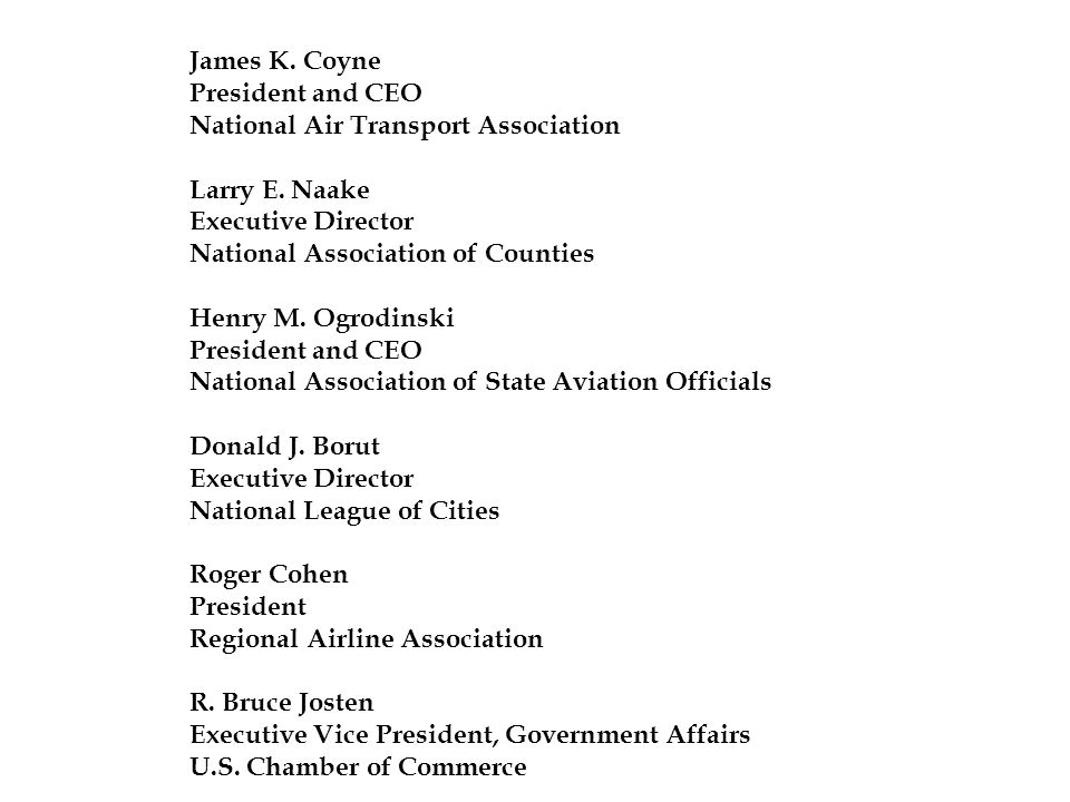 James K. Coyne President and CEO National Air Transport Association