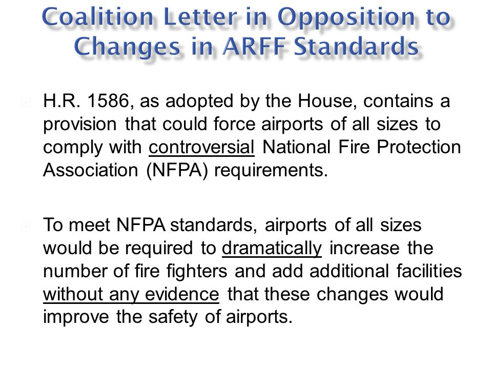 Coalition Letter in Opposition to Changes in ARFF Standards