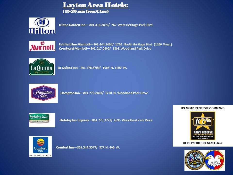 Layton Area Hotels: (15-20 min from Class)