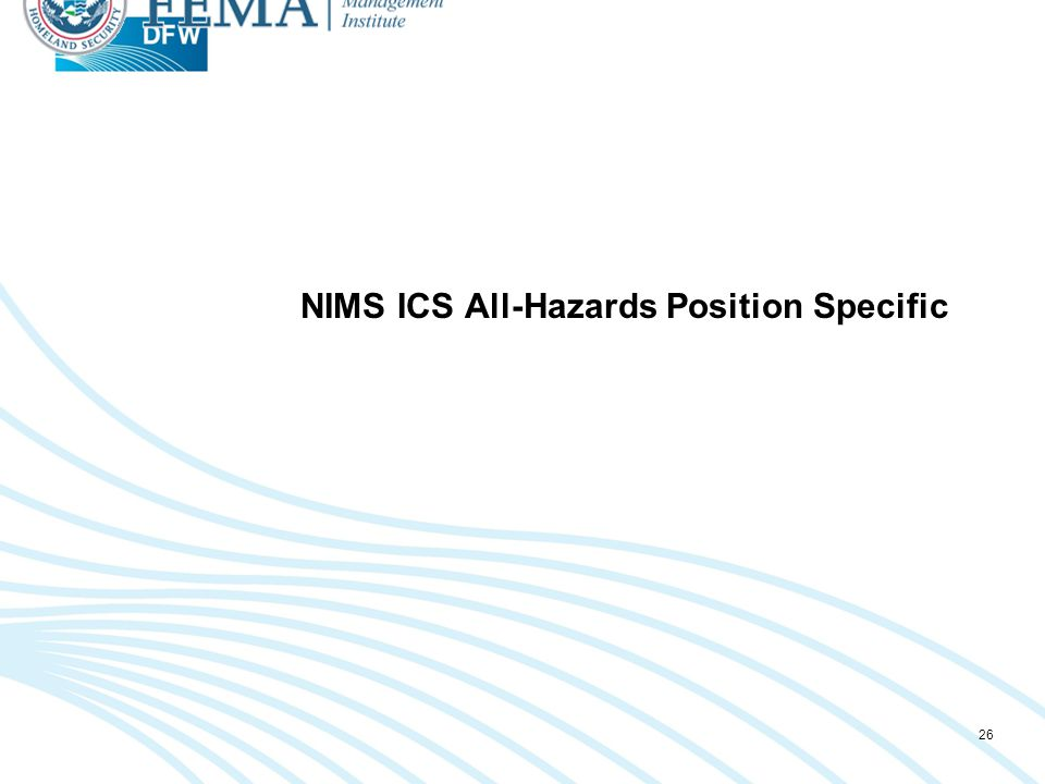 NIMS ICS All-Hazards Position Specific