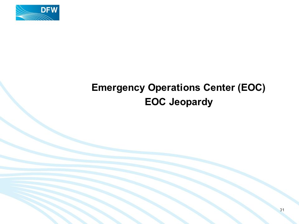 Emergency Operations Center (EOC) EOC Jeopardy
